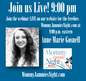 Anne Marie Gosnell on Mommy Jammies Night