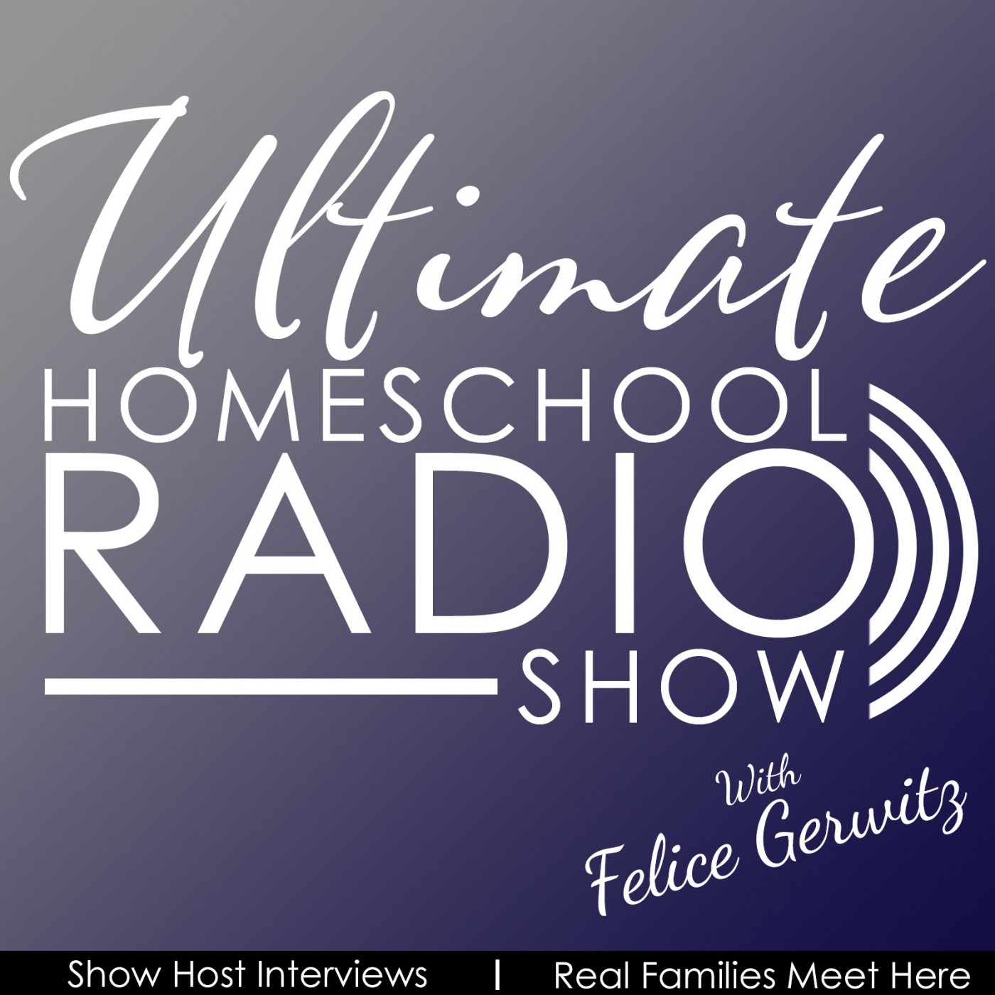 Ultimate Homeschool Radio Show