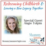 Mommy Jammies Night – Angie Tolpin