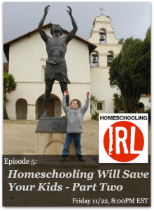 Homeschooling Will Save Your Kids, part two