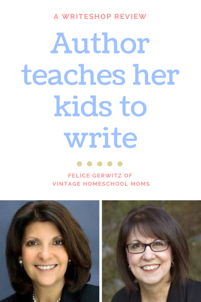 An author Teaches Her Kids to Write | a WriteShop Review by Felice Gerwitz