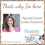 Mommy Jammies Night – Leslie Nunnery