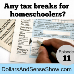 Special Replay:  Any tax breaks for homeschoolers?