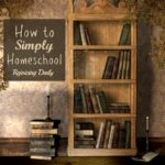 Keeping Homeschool Simple
