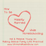 MBFLP – How To Be Happily Married While Homeschooling