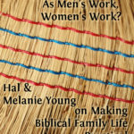 "MBFLP – Is There Such A Thing BIBLICALLY As ""Men's Work"" and ""Women's Work""?"