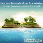 Homeschooling Can Be a Ministry