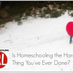 Is-Homeschooling-Hardest-Thing.jpg