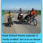 Roadschool Moms: Biking Across the Globe, an Evening with Nancy Sathre-Vogel from Family on Bikes