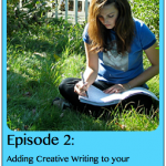 Roadschool Moms Adding Creative Writing to Your Road School