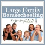 Homeschooling With a Large Family