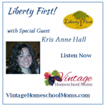 Vintage HS Moms – Putting Liberty First – KrisAnne Hall