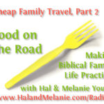 MBFLP – Cheap Family Travel 2 – Food