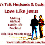 MBFLP – Let's Talk Husbands & Dads: Love Like Jesus