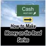 Making Money on the Road and Feeding Your Family Well