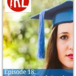 Homeschool Grads Tell All – HIRL Episode 18