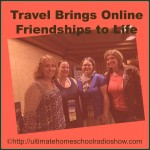 Travel Brings Online Friendships to LIFE!