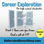Career Exploration Part 1. How can you know God's will at 17?