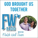 FW Radio – How God Brought Us Together & Prepared Us for Marriage