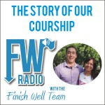 FW Radio – The Story of Our Courtship
