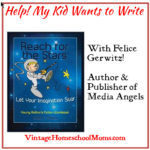 Vintage HS Moms – Help! My Child Wants to Write