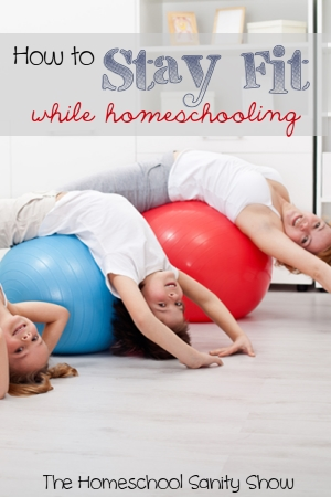 How to Stay Fit While Homeschooling - whether you need to get in shape or need help maintaining, Katheryn Foudray of The Healthy Fit Homeschool Mom shares how on this podcast.