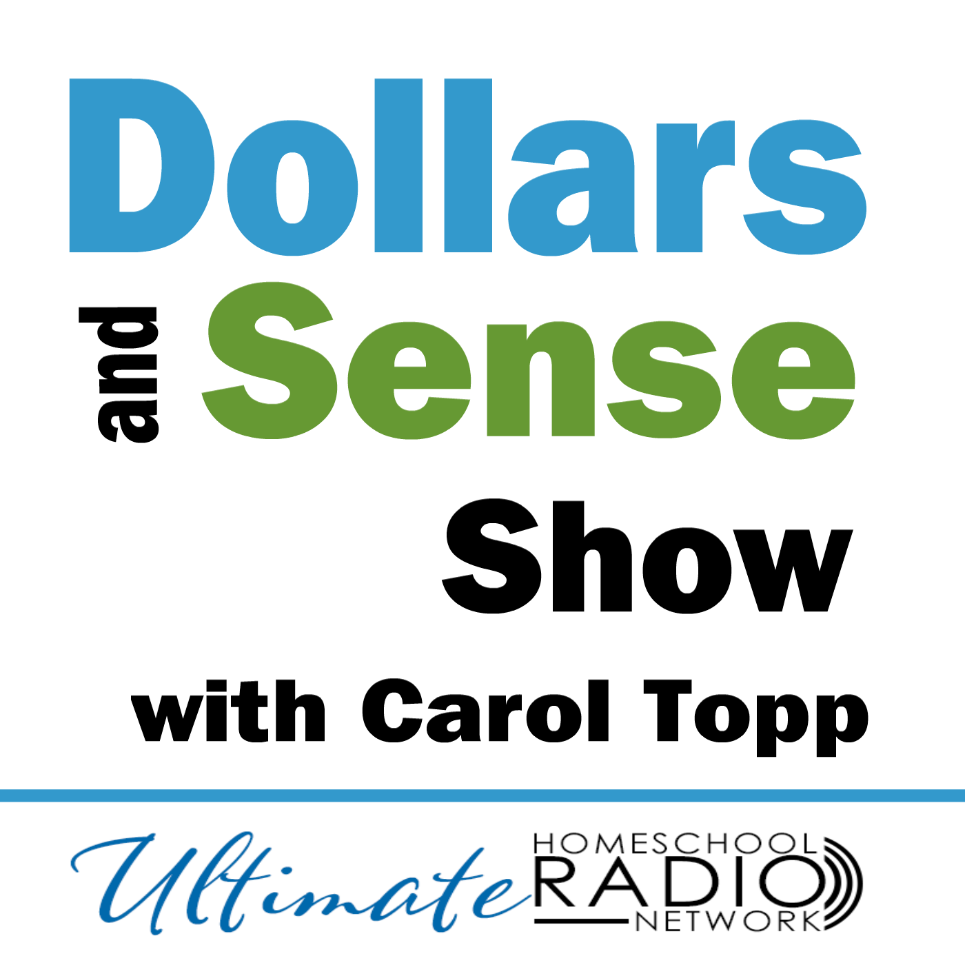 Dollars & Sense – Ultimate Homeschool Radio Network