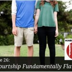 Is Courtship Fundamentally Flawed – HIRL Episode 26