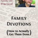 MBFLP – Family Devotions (and how to get them done)