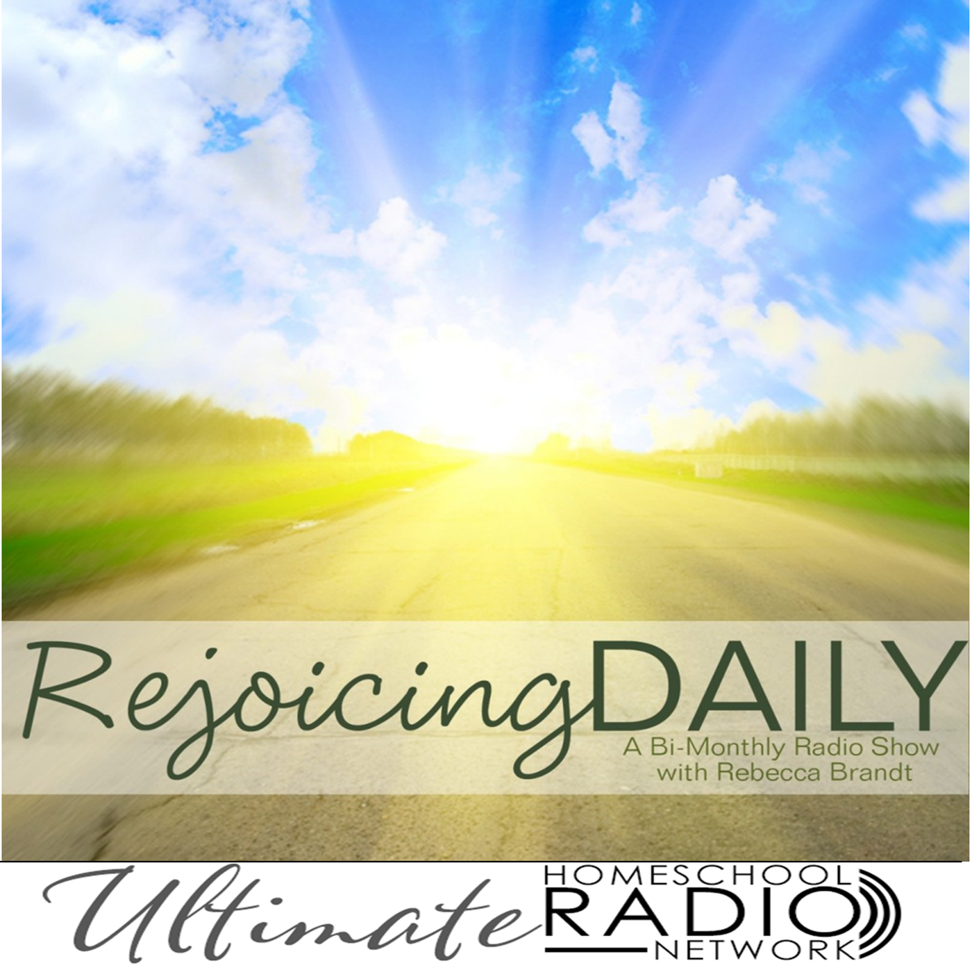 Rejoicing Daily – Ultimate Homeschool Radio Network