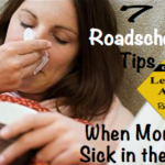 What to do when Mom's down with the Flu (Homeschool Teacher Sick Days
