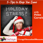 The Holidays Are Coming. 5-Tips to Keep You Sane