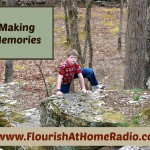 Flourish At Home – Making Memories