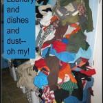 Laundry and Dishes and Dust–Oh My! FAH Episode 8