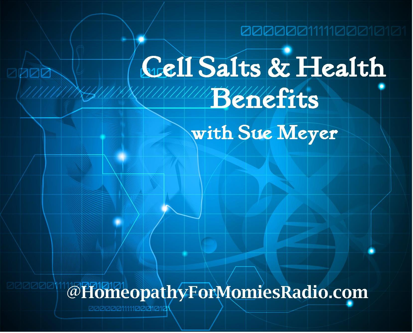 Cell_Salts_PartTwo_HomeopathyForMommiesRadio
