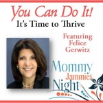 Mommy Jammies Night – You Can Do It! When Life Throws You Curve Balls