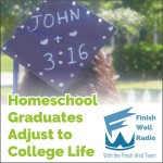 FW Radio – Homeschool Graduates Adjust to College Life