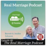 The Real Marriage Podcast – HIRL Episode 48