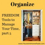 Organization – FREEDOM Tools part 5 – FAH episode 18