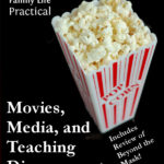 MBFLP – Movies, Media, and Teaching Some Discernment