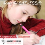 Acing The SAT Essay – Episode 10