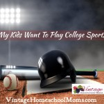 My Kid Wants to Play College Sports
