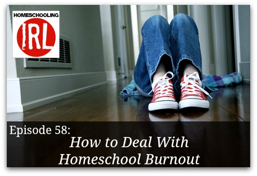 Free homeschool podcast discussing how to deal with homeschool burnout