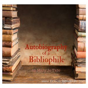 Autobiography of a Bibliophile