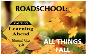 Fall Roadschool Show Button