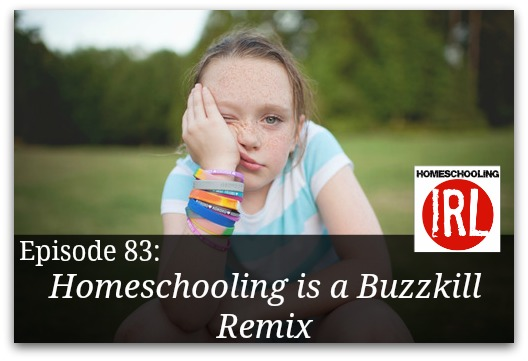 Free homeschooling podcat about being burned out and tossing in the towel.