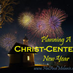 MBFLP – Planning a Christ-Centered New Year