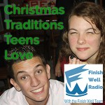 FW Radio – Christmas Traditions Teens Love
