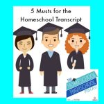 5 Musts for the Homeschool Transcript HSHSP Ep 30