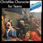 HSHSP Ep 39: Christlike Character for Teens